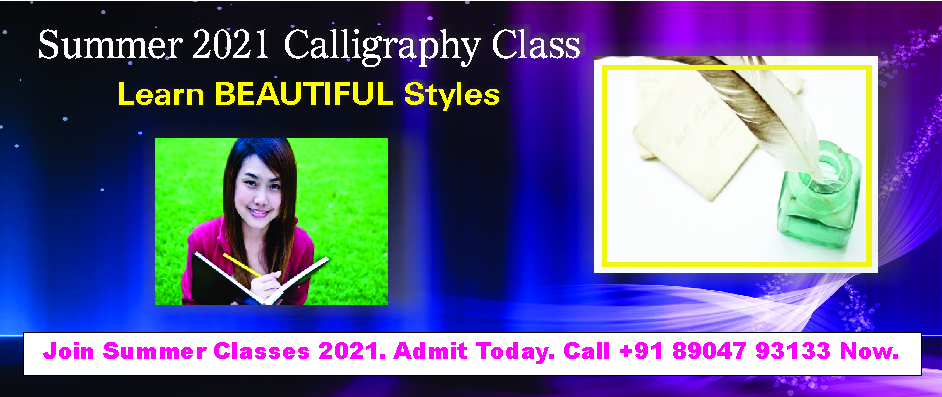 3. CALLIGRAPHY CLASSES – APRIL AND MAY 2021